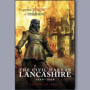 The Civil Wars in Lancashire