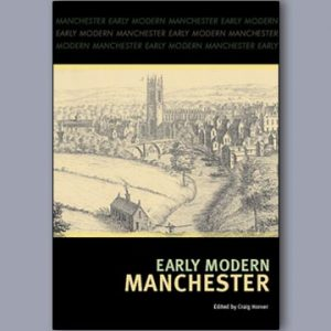 Early Modern Manchester