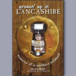 Growin Up In Lancashire