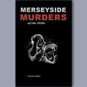 Merseyside Murders of the 1920s