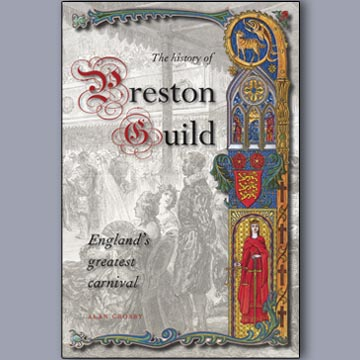 A History of Preston Guild