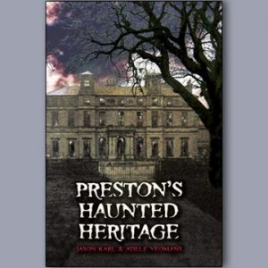 Preston's Haunted Heritage
