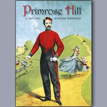 Primrose Hill: A History