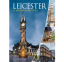 New book! Leicester: a modern history