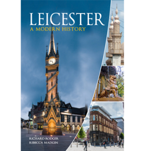 Leicester: a modern history