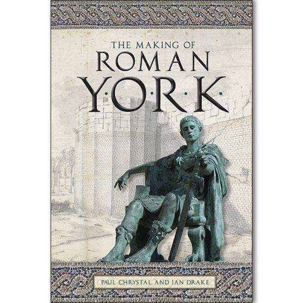 The Making of Roman York